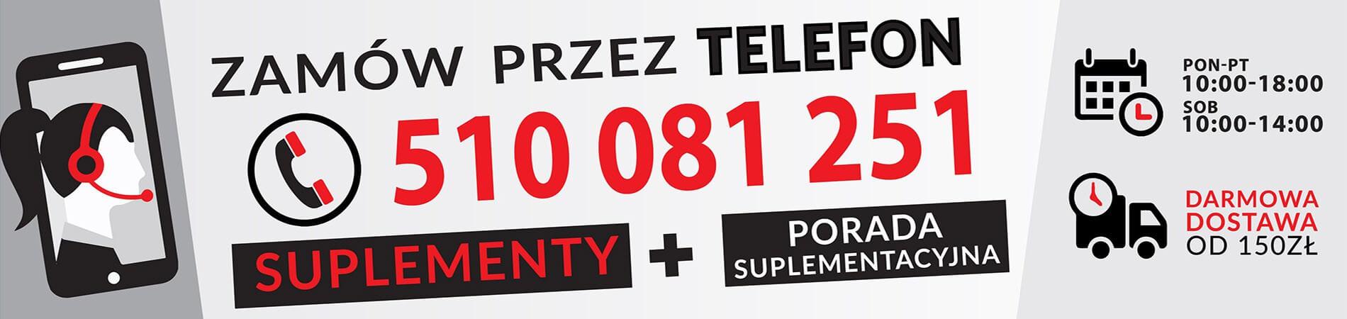 Zamów suplementy przez Telefon